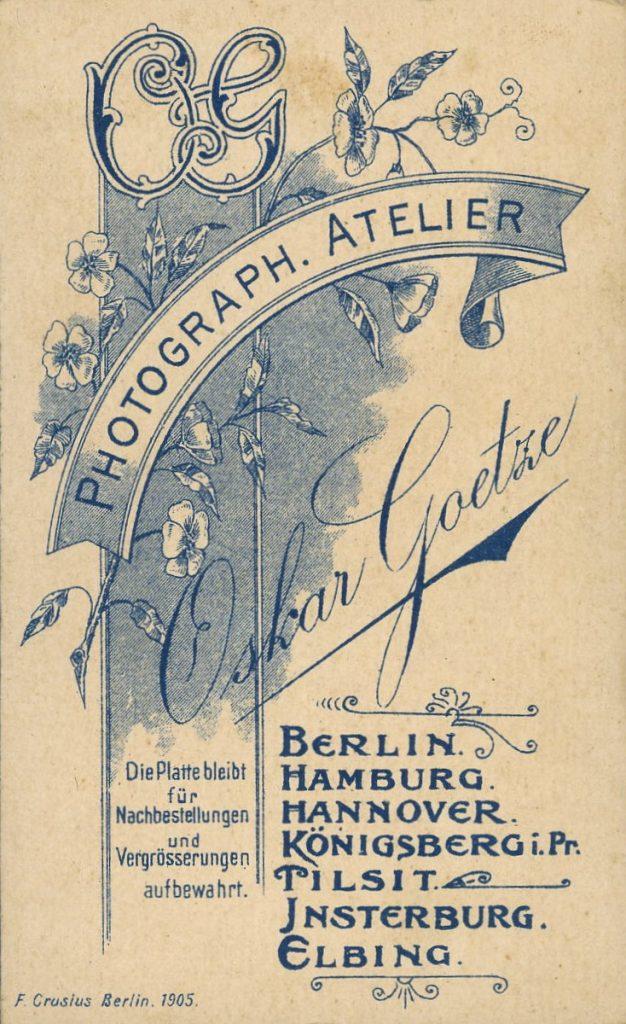 Oskar Goetze - Berlin - Hamburg - Hannover - Königsberg i.Pr. - Tilsit - Insterburg - Elbing