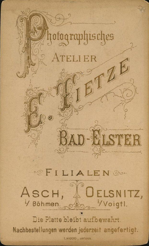 E. Tietze - Bad-Elster - Asch i. Böhmen - Oelsnitz i. Voigtl.